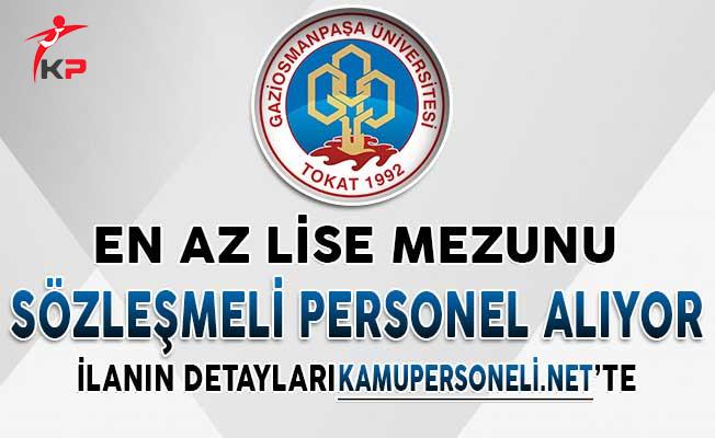 Gaziosmanpaşa Üniversitesi En Az Lise Mezunu Personel Alımı Yapıyor