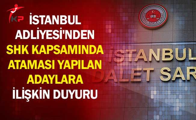 İstanbul Adliyesi'nden SHK Kapsamında Ataması Yapılan Adaylara İlişkin Duyuru