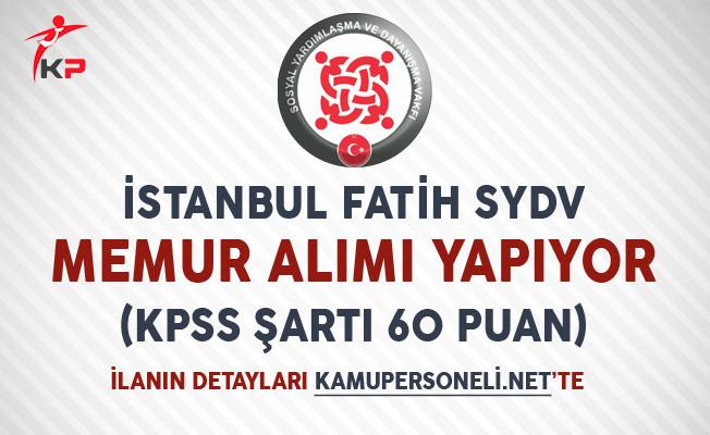 İstanbul Fatih SYDV Memur Alımı Yapıyor (KPSS Şartı 60 Puan)