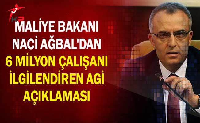 Maliye Bakanı Ağbal'dan 6 Milyon Çalışanı İlgilendiren AGİ Açıklaması