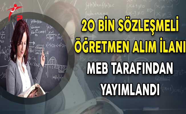 MEB 20 Bin Sözleşmeli Öğretmen Alım İlanı Yayımlandı