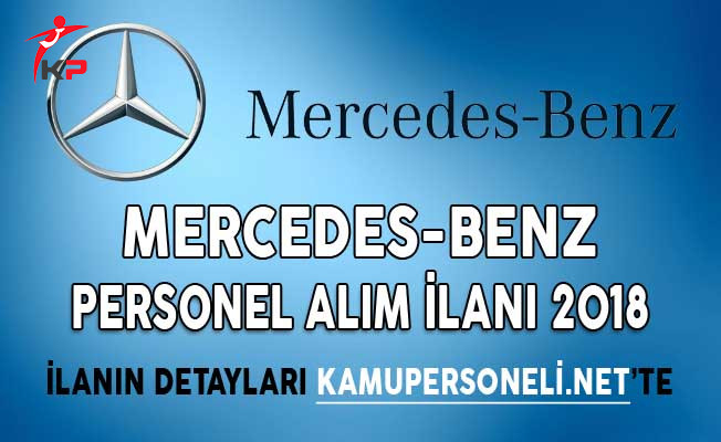 Mercedes- Benz Personel Alım İlanı 2018