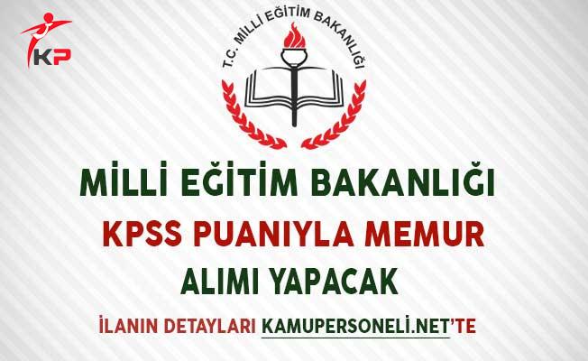 Milli Eğitim Bakanlığı (MEB) KPSS Puanıyla Memur Alımı Yapacak