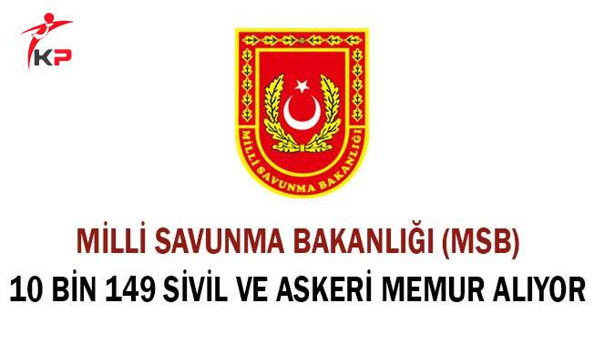 Milli Savunma Bakanlığı (MSB) 10 Bin 191 Sivil ve Askeri Memur Alımı Yapıyor