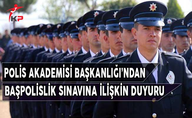 Polis Akademisi Başkanlığı'dan Başpolislik Yükselme Sınavına İlişkin Duyuru