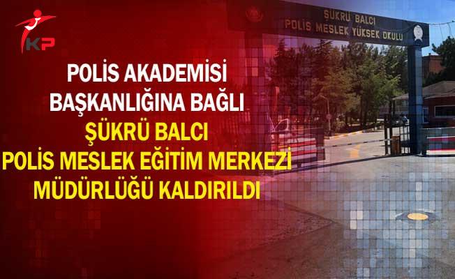 Şükrü Balcı POMEM Müdürlüğünün Kaldırılmasına İlişkin Karar Resmi Gazete'de Yayımlandı