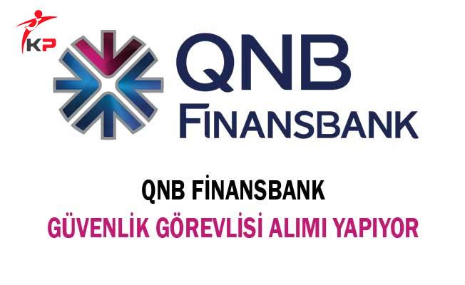 QNB Finansbank Güvenlik Görevlisi Alımı Yapıyor