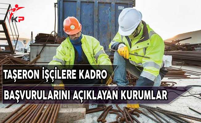 Taşeron İşçilere Kadro Başvuru Sonuçlarını Açıklayan Kurumlar