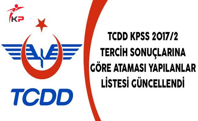 TCDD KPSS 2017/2 Tercih Sonuçlarına Göre Ataması Yapılanlar Listesi Güncellendi