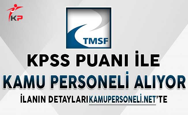 TMSF KPSS En Az 70 Puan İle Kamu Personeli Alımı İçin Başvurular Ne Zaman Başlayacak?