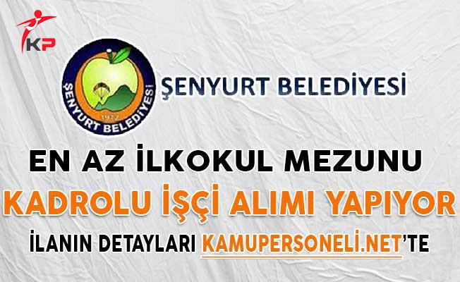 Tokat Şenyurt Belediye Başkanlığı En Az İlkokul Mezunu Kadrolu İşçi Alım İlanı Yayımladı