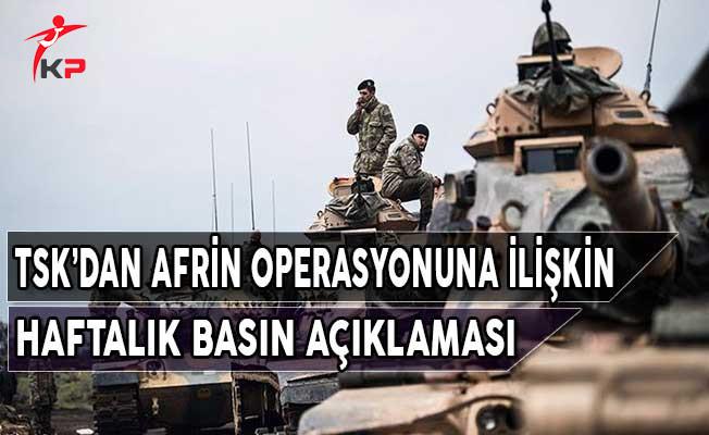 TSK'dan Afrin Operasyonuna İlişkin Haftalık Basın Açıklaması