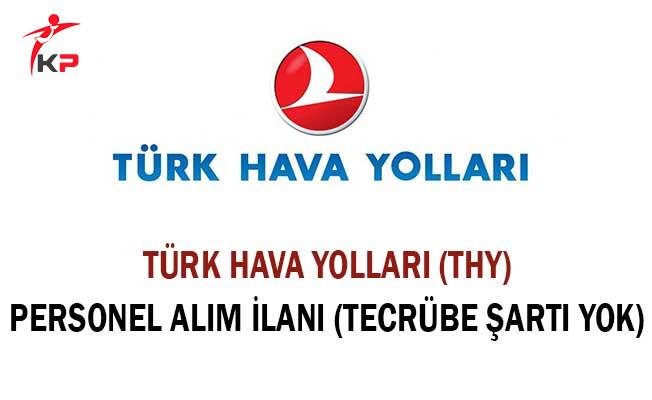 Türk Hava Yolları (THY) Personel Alım İlanı (Tecrübe Şartı Yok)