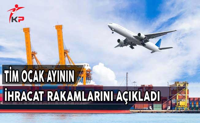 Türkiye İhracatçılar Meclisi  Ocak Ayı İhracat Rakamlarını Açıkladı