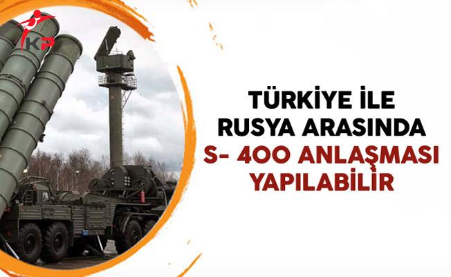 Türkiye İle Rusya Arasında S- 400 Anlaşması Yapılabilir