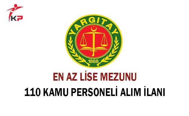 Yargıtay En Az Lise Mezunu 110 Sözleşmeli Kamu Personeli Alım İlanına Başvurular Sona Eriyor