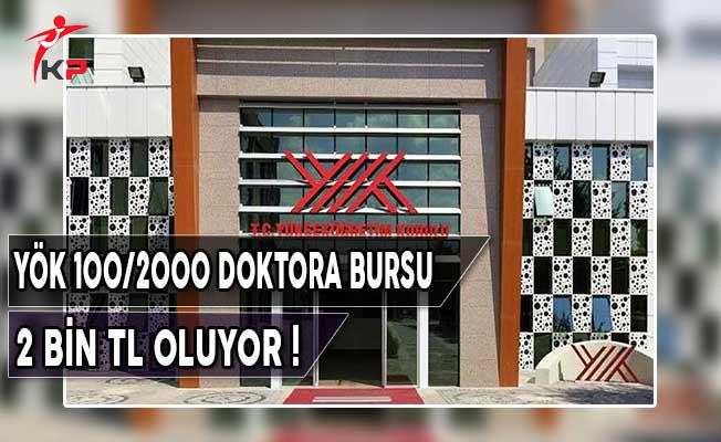 YÖK 100/2000 Doktora Burs Miktarı 2 Bin TL Oluyor