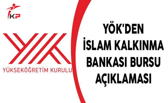 YÖK'den İslam Kalkınma Bankası Bursu Açıklaması