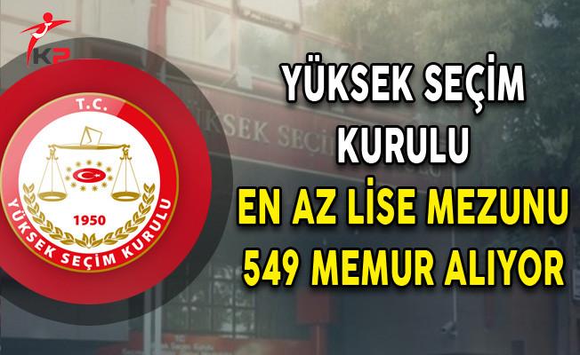 Yüksek Seçim Kurulu Başkanlığı (YSK) En Az Lise Mezunu 549 Memur Alım İlanı Yayımlandı