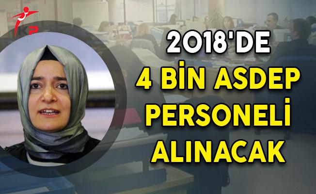 2018'de 4 Bin ASDEP Personeli Alınacak