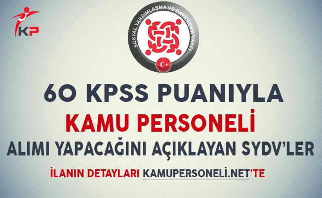 60 KPSS Puanıyla Kamu Personeli Alımı Yapacağını Açıklayan SYDV'ler