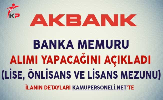 Akbank Banka Memuru Alımı Yapıyor (Lise, Önlisans ve Lisans Mezunu)