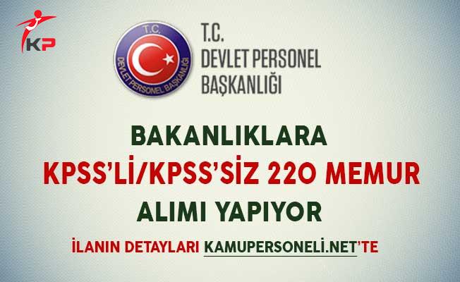 Bakanlıklara KPSS'li/KPSS'siz 220 Memur Alımı Yapılıyor