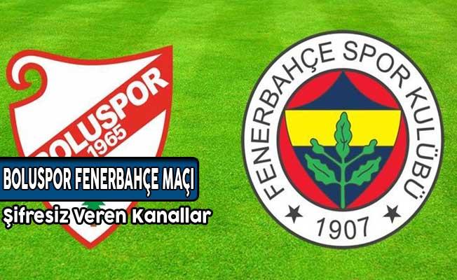 Boluspor Fenerbahçe Maçı Saat Kaçta? İlk 11'ler Belli Oldu!