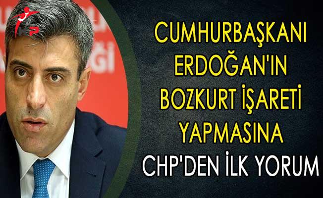 Cumhurbaşkanı Erdoğan'ın Bozkurt İşareti Yapmasına CHP'den İlk Yorum