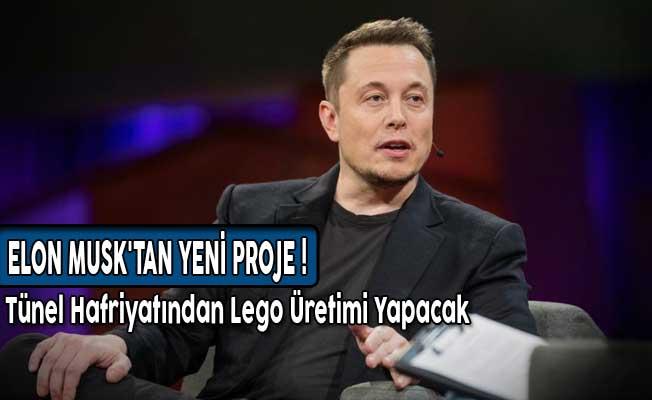 Elon Musk'tan Yeni Proje! Tünel Hafriyatından Lego Üretimi Yapacak