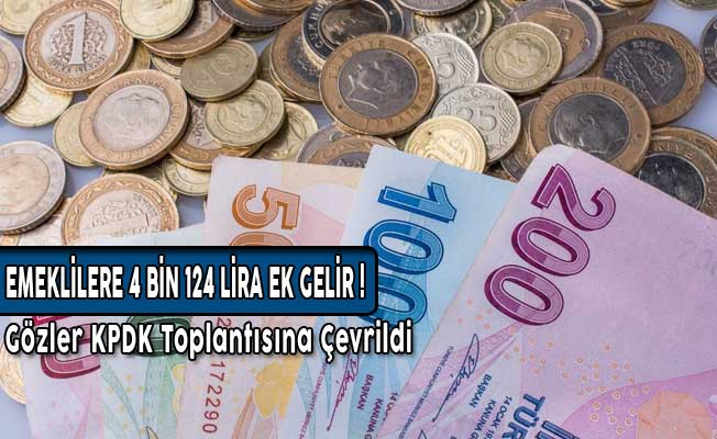Emeklilere 4 Bin 124 Lira Ek Gelir Talep Edildi