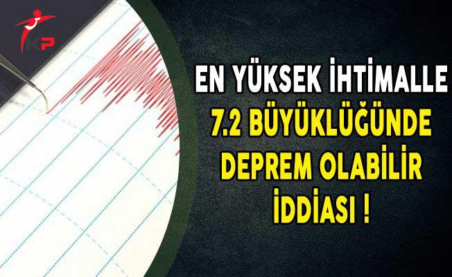 En Yüksek İhtimalle 7.2 Büyüklüğünde Deprem Olabilir İddiası!