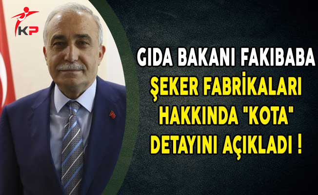 """Gıda Bakanı Fakıbaba Şeker Fabrikaları Hakkında """"KOTA"""" Detayını Açıkladı!"""