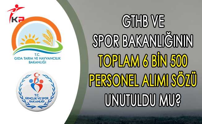 GTHB ve Spor Bakanlığının Toplam 6 Bin 500 Kamu Personeli Alımı Sözü Unutuldu Mu?