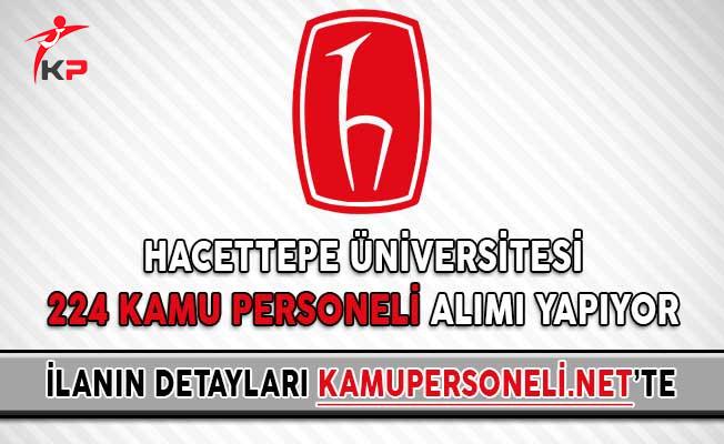 Hacettepe Üniversitesi 224 Kamu Personeli Alımı Yapıyor