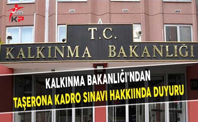 Kalkınma Bakanlığı'ndan Taşerona Kadro Sınavı Hakkıında Duyuru