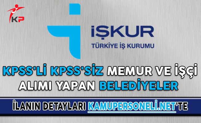 KPSS'li KPSS'siz Memur ve İşçi Alımı Yapan Belediyeler