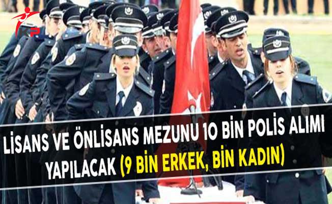 Lisans ve Önlisans Mezunu 10 Bin Polis Alımı Yapılacak (9 Bin Erkek, Bin Kadın)