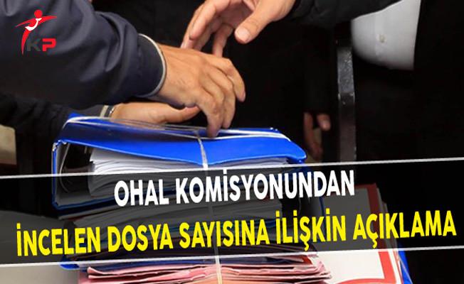 OHAL Komisyonundan İncelen Dosya Sayısına İlişkin açıklama