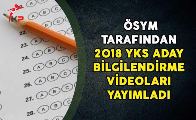 ÖSYM Tarafından 2018 YKS Aday Bilgilendirme Videoları Yayımladı