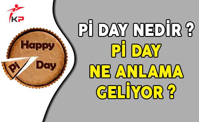Pi Day Nedir? Pi Day Ne Anlama Geliyor?