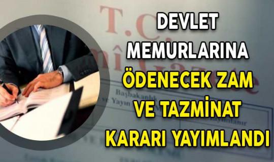 Resmi Gazete'de Devlet Memurlarına Ödenecek Zam ve Tazminat Kararı Yayımlandı