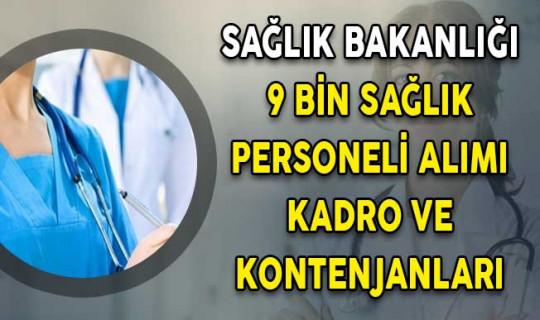 Sağlık Bakanlığı 9 Bin Personel Alımı Kadro ve Kontenjanları