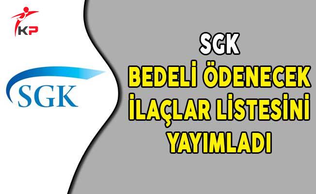 SGK Bedeli Ödenecek İlaçlar Listesini Yayımladı
