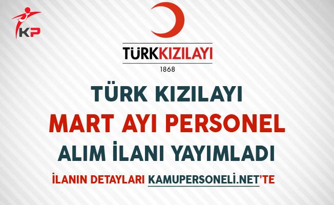 Türk Kızılayı Mart Ayı Personel Alım İlanı Yayımlandı
