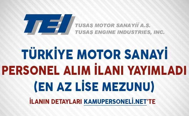 Türkiye Motor Sanayi Personel Alım İlanı Yayımladı (En Az Lise Mezunu)
