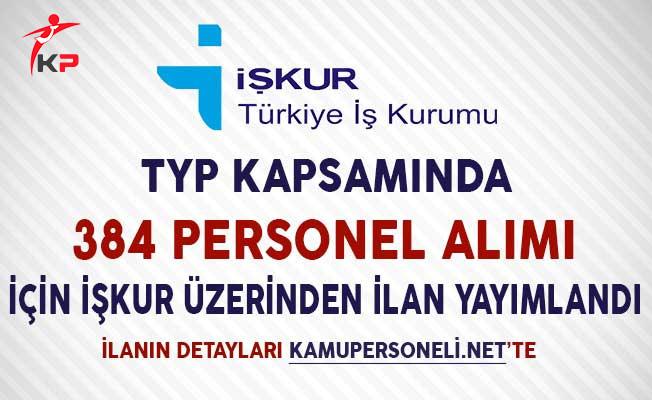 TYP Kapsamında 384 Personel Alımı İçin İlan Yayımlandı