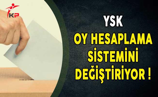 YSK Oy Hesaplama Sistemini Değiştiriyor!