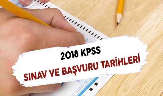2018 Yılı KPSS Sınav ve Başvuru Tarihleri
