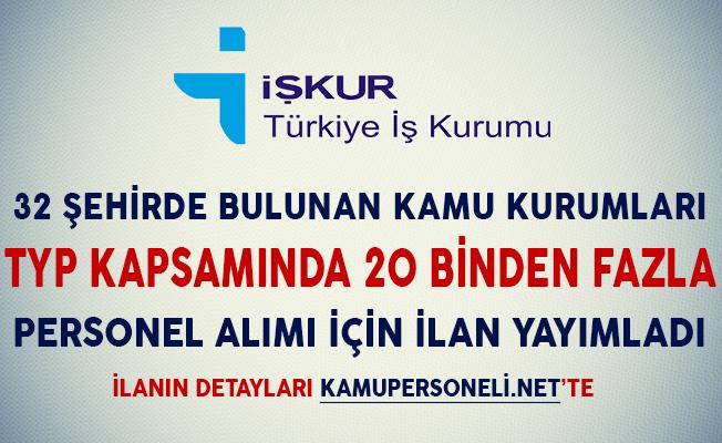 32 Şehirde TYP Kapsamında 20 Bin Personel Alımı İçin İlan Yayımlandı